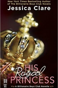 Billionaire Boys Club   Series   Jessica Clare -- Jill Myles